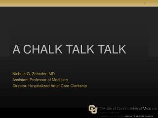 A CHALK TALK TALK