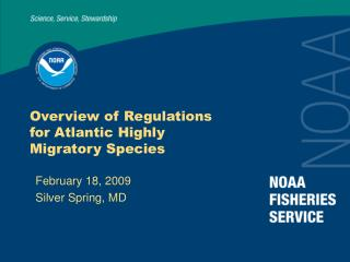 Overview of Regulations for Atlantic Highly Migratory Species