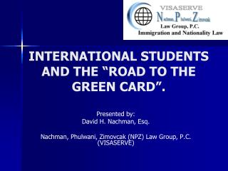 """INTERNATIONAL STUDENTS AND THE """"ROAD TO THE GREEN CARD""""."""