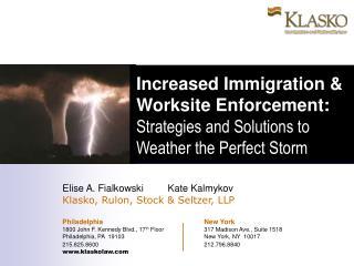 Elise A. Fialkowski         Kate Kalmykov Klasko, Rulon, Stock & Seltzer, LLP
