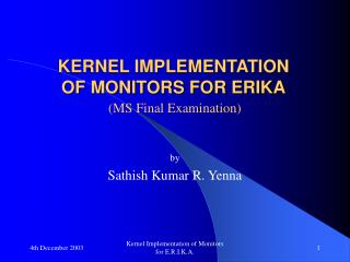 KERNEL IMPLEMENTATION  OF MONITORS FOR ERIKA