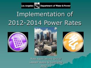 Implementation of 2012-2014 Power Rates