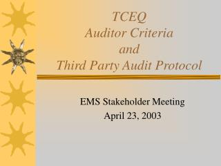 TCEQ Auditor Criteria and Third Party Audit Protocol