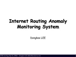 Internet Routing Anomaly Monitoring System