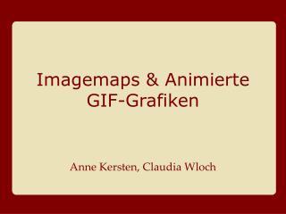 Imagemaps & Animierte GIF-Grafiken
