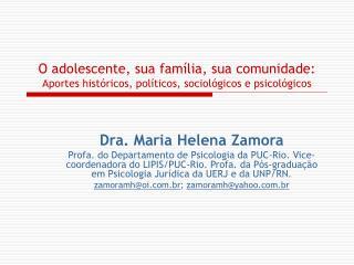 Dra. Maria Helena Zamora