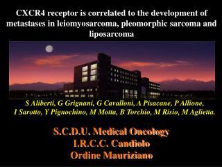 S.C.D.U. Medical Oncology  I.R.C.C. Candiolo Ordine Mauriziano