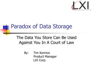 Paradox of Data Storage