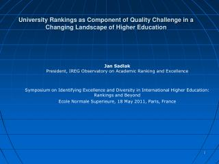 University Rankings as Component of Quality Challenge in a Changing Landscape of Higher Education