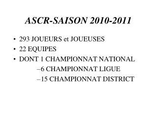 ASCR-SAISON 2010-2011