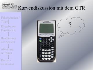 Kurvendiskussion mit dem GTR