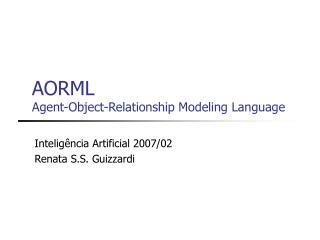 AORML  Agent-Object-Relationship Modeling Language