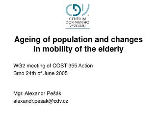 Ageing of population and changes in mobility of the elderly