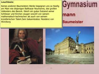 1. Balthasar Neumann