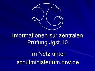 Informationen zur zentralen Prüfung Jgst 10