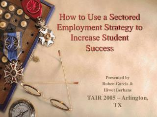 How to Use a Sectored Employment Strategy to Increase Student Success