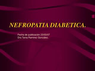 NEFROPATIA DIABETICA.