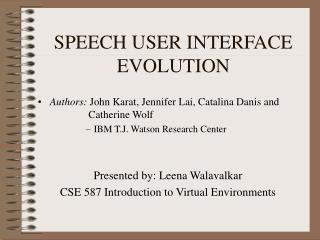 SPEECH USER INTERFACE  EVOLUTION