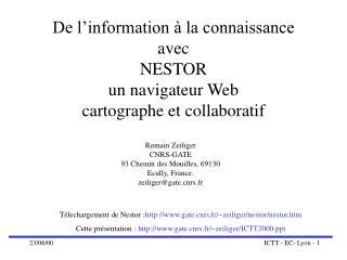 Romain Zeiliger CNRS-GATE  93 Chemin des Mouilles, 69130 Ecully, France. zeiliger@gaters.fr