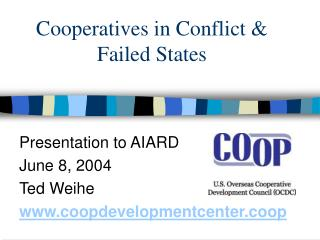 Cooperatives in Conflict & Failed States