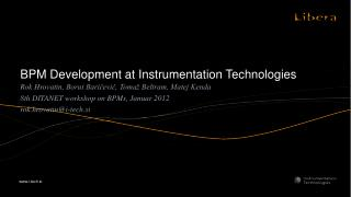 BPM  Development at Instrumentation Technologies