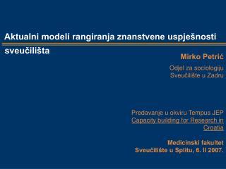 Aktualni modeli rangiranja znanstvene uspješnosti   sveučilišta