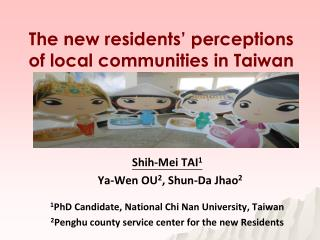 The new residents' perceptions of local communities in Taiwan