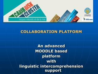COLLABORATION PLATFORM  An advanced  MOODLE based  platform  with