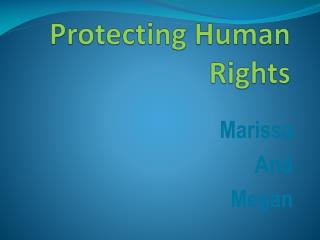Protecting Human Rights