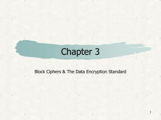 Block Ciphers  The Data Encryption Standard