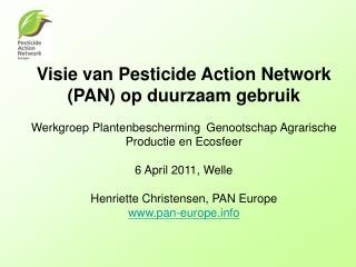 Visie van Pesticide Action Network (PAN) op duurzaam gebruik