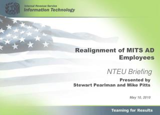 Realignment of MITS AD Employees