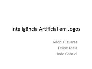 Inteligência Artificial em Jogos