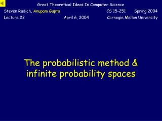 The probabilistic method & infinite probability spaces