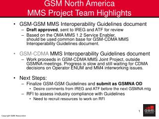 GSM North America MMS Project Team Highlights