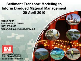 Sediment Transport Modeling to Inform Dredged Material Management 20 April 2010