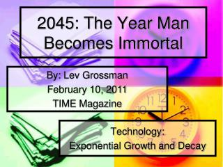 2045: The Year Man Becomes Immortal