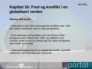Kapittel 26: Fred og konflikt i en globalisert verden