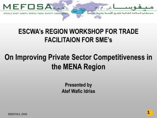ESCWA's REGION WORKSHOP FOR TRADE FACILITAION FOR SME's