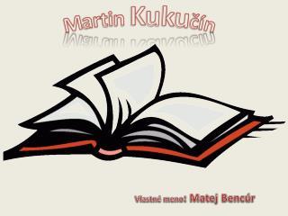 Martin Kuku čín