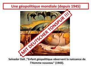 """Salvador Dali ,""""Enfant géopolitique observant la naissance de l'Homme nouveau"""" (1943)."""