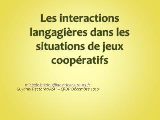 Les interactions langagi�res dans les situations de jeux coop�ratifs