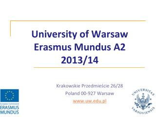 University of Warsaw Erasmus Mundus A2 2013/14