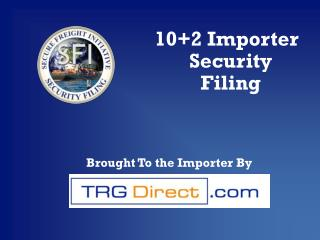 102 Importer Security Filing