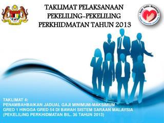 TAKLIMAT PELAKSANAAN  PEKELILING-PEKELILING  PERKHIDMATAN TAHUN 2013