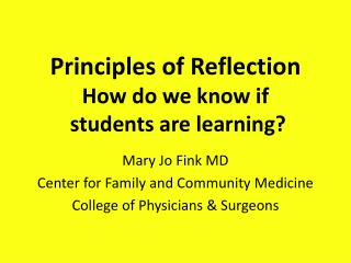 Principles of Reflection How do we know if  students are learning?