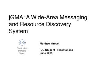 jGMA: A Wide-Area Messaging and Resource Discovery System