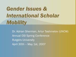 Gender Issues & International Scholar Mobility
