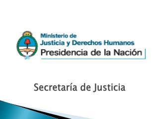 Secretar�a de Justicia