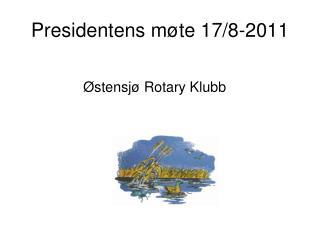 Presidentens møte 17/8-2011
